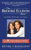 Brooke Ellison Story One Mother One Daughter One Journey