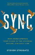 SYNC: How Order Emerges from Chaos in the Universe, Nature, and Daily Life Cover