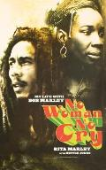 No Woman No Cry My Life With Bob Marley