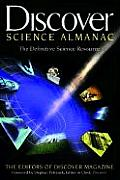 Discover Science Almanac The Definitive Science Resource