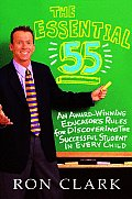 Essential 55 An Award Winning Educators Rules for Discovering the Successful Student in Every Child
