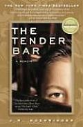 The Tender Bar: A Memoir Cover