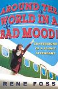 Around the World in a Bad Mood...