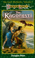 Dragonlance Saga Novel: The Lost Histories #01: The Kagonesti Cover