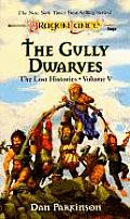Dragonlance Saga Novel: The Lost Histories #05: The Gully Dwarves by Dan Parkinson