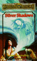 Silver Shadows by Elaine Cunningham
