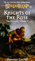 Knights Of The Rose Dragonlance Warrior 5