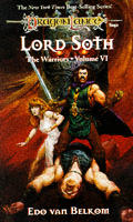 Dragonlance Saga Novel: Warriors #06: Lord Soth by Edo Van Belkom