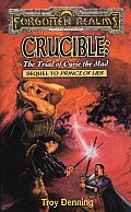 Crucible: The Trial Of Cyric The Mad (Arcane Age) by Troy Denning