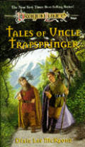 Tales Of Uncle Trapspinger (Arcane Age) by Dixie Lee Mckeone