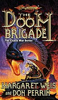 The Doom Brigade (Dragonlance Novel: Chaos War)