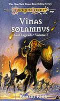 Dragonlance Saga Novel: Lost Legends #0001: Vinas Solamnusking by J Robert King