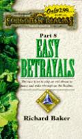 Easy Betrayals