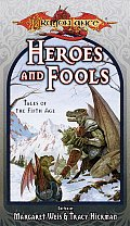 Heroes & Fools Tales Of The Fifth Age