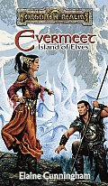 Evermeet: Island Of The Elves (Forgotten Realms) by Elaine Cunningham
