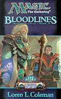 Bloodlines :Magic The Gathering by Loren Coleman