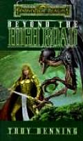 Beyond The High Road (Forgotten Realms Novel: Cormyr Saga) by Troy Denning