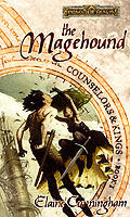 Forgotten Realms Novel: Counselors & Kings #01: The Magehound by Elaine Cunningham
