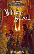 The Nether Scroll (Forgotten Realms Novel: Lost Empires) by Lynn Abbey