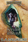 Servant of the Shard (Forgotten Realms Novel: Paths of Darkness) Cover