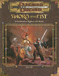 Sword & Fist :D&D 3RD Edition
