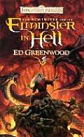 Elminster in Hell (Forgotten Realms Novel: Elminster Trilogy)