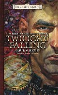 Forgotten Realms Novel: Erevis Cale Trilogy #01: Twilight Falling Cover