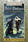 Paths of Darkness: The Silent Blade/The Spine of the World/Servant of the Shard/Sea of Swords (Forgotten Realms)