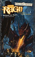 The Rage: The Year Of Rogue Dragons by Richard Lee Byers