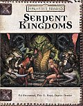 Serpent Kingdoms by Ed Greenwood