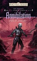 Annihilation: R.A. Salvatore Presents The War Of The Spider Queen by Philip Athans