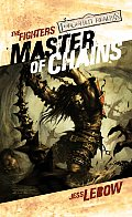 Master of Chains (Forgotten Realms Novel: The Fighters) Cover