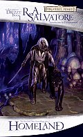 Forgotten Realms Novel: The Legend of Drizzt #01: Homeland Cover