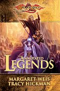 Annotated Legends by Margaret Weis