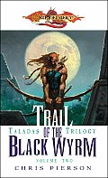 Trail Of The Black Wyrm Taladas 2 Dlanc