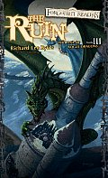 The Ruin: The Year Of Rogue Dragons by Richard Lee Byers