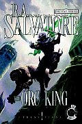 The Orc King (Forgotten Realms Transitions Trilogy #01) Cover