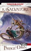 Forgotten Realms Novel: Legend of Drizzt #10: Passage to Dawn Cover