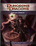 Arcane Power: A 4th Edition D&d Supplement (D&D Supplement) Cover