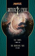 Magic The Gathering Novel: Artifacts Cycle #01: The Thran/The Brothers' War by Jeff Grubb