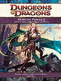 Martial Power 2: A 4th Edition D&D Supplement (Dungeons & Dragons Supplement) Cover
