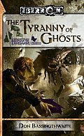 The Tyranny Of Ghosts: Legacy Of Dhakaan, Book 3 (Legacy Of Dhakaan) by Don Bassingthwaite