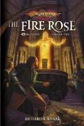 The Fire Rose