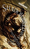 Shadowbred: The Twilight War