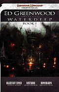 Ed Greenwood Presents Waterdeep Book I A Forgotten Realms Collection