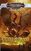 The Shard Axe: An Eberron Novel