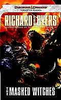 The Masked Witches (Forgotten Realms) by Richard Lee Byers