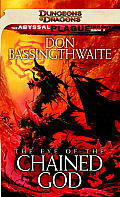 The Eye Of The Chained God: The Abyssal Plague Trilogy, Book III by Don Bassingthwaite