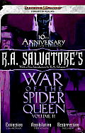 R.A. Salvatore's War of the Spider Queen, Volume II: Extinction, Annihilation, Resurrection (Dungeons & Dragons: Forgotten Realms) Cover