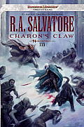 Dungeons & Dragons Forgotten Realms Novel: Neverwinter Saga #03: Charon's Claw Cover